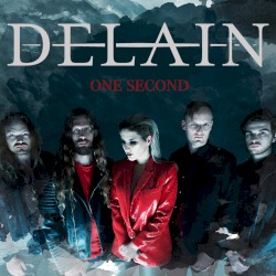 One Second by Delain