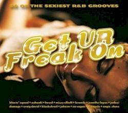 Missy Elliott feat. Da Brat - Get Ur Freak On