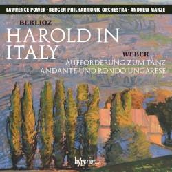 Berlioz: Harold in Italy / Weber: Aufforderung zum Tanz / Andante und Rondo ungarese by Berlioz ,   Weber ;   Lawrence Power ,   Bergen Philharmonic Orchestra ,   Andrew Manze
