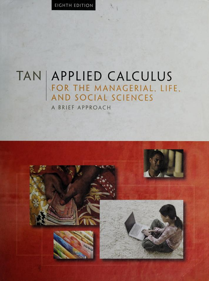 Applied Calculus for the Managerial, Life, and Social Sciences by Soo Tang Tan