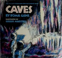 Cover of: Caves (Let's-Read-and-Find-Out Science Books) | Roma Gans, Giulio Maestro