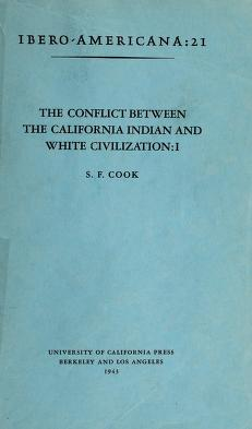 Cover of: The conflict between the California Indian and white civilization | Sherburne Friend Cook