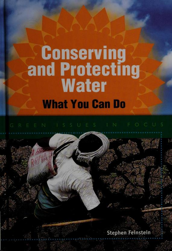 Conserving and protecting water by Stephen Feinstein