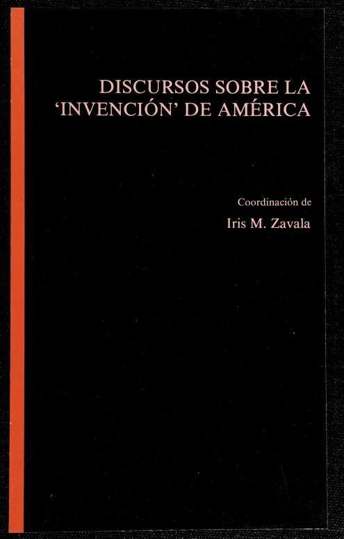 """Discursos sobre la """"invención de America"""" by Iris M. Zavala"""