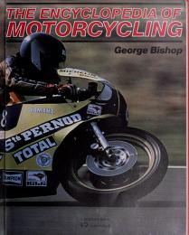 The encyclopedia of motorcycling by Bishop, George