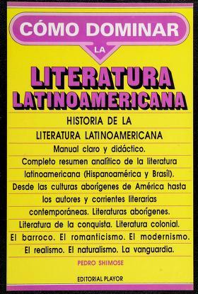 Cover of: Historia de la literatura latinoamericana | Pedro Shimose