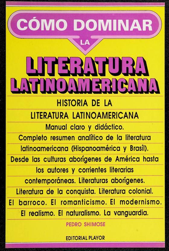 Historia de la literatura latinoamericana by Pedro Shimose