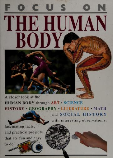 FOCUS ON THE HUMAN BODY by Steve Parker