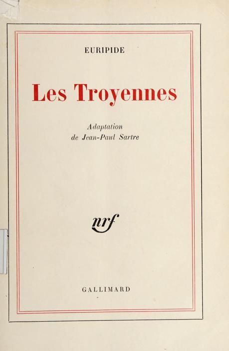 Les  Troyennes by Euripides