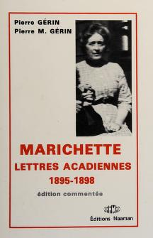 Cover of: Lettres acadiennes, 1895-1898 | Marichette