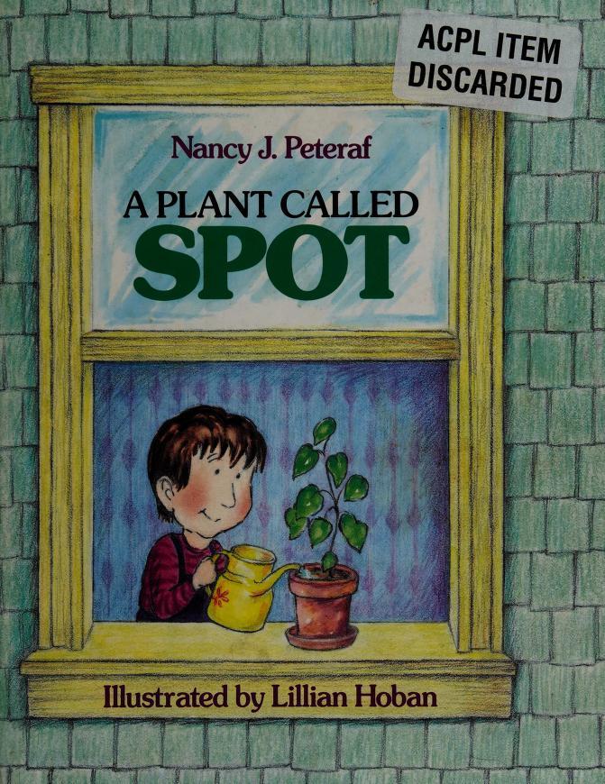 A plant called Spot by Nancy J. Peteraf