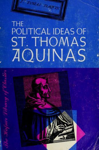 Cover of: The political ideas of St. Thomas Aquinas   Thomas Aquinas