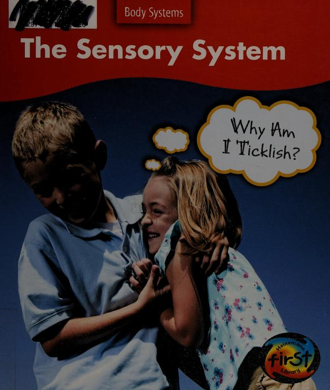 The sensory system by Sue Barraclough