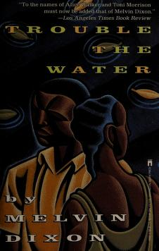 Cover of: Trouble the water | Melvin Dixon